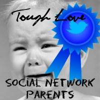 Tough Love: Social Network Parents