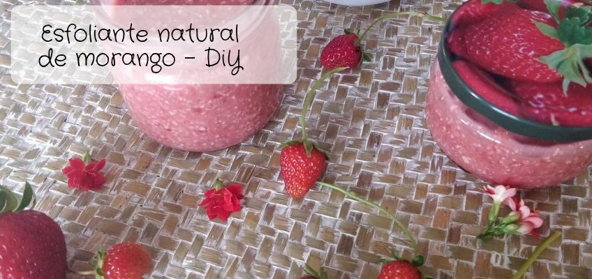 Esfoliante natural de morango – como fazer!