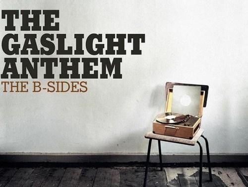 "Gaslight Anthem ""B-Sides"""