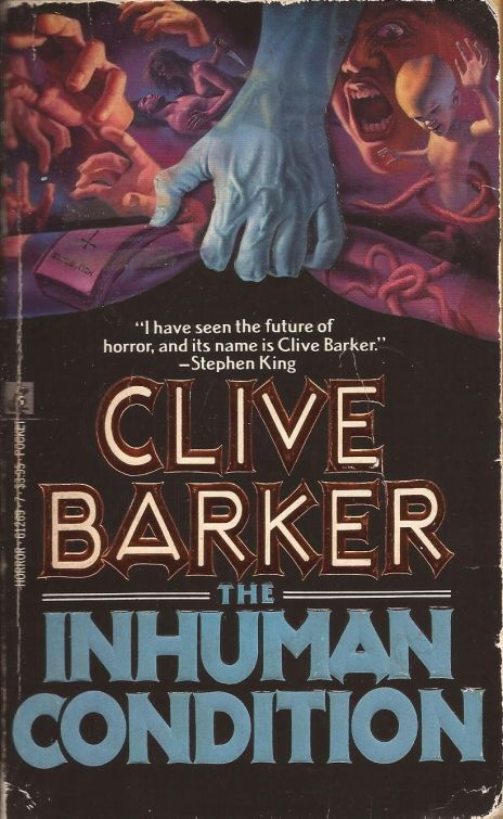 clive barker the inhuman condition
