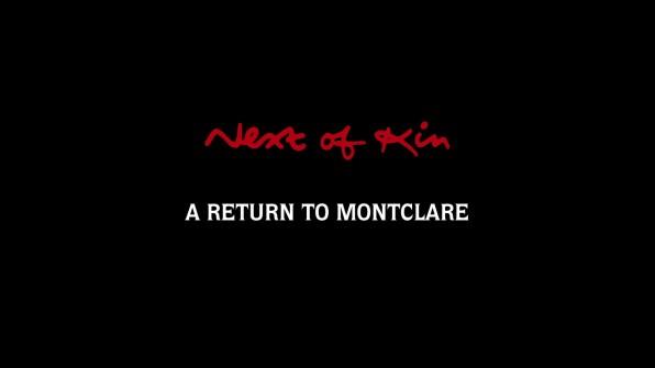 Next of Kin Return to Montclare 1
