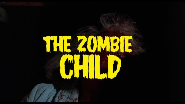 The Zombie Child Feature