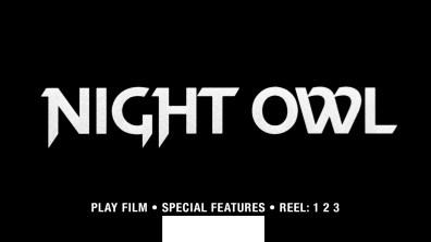 Night Owl Blu-ray menu