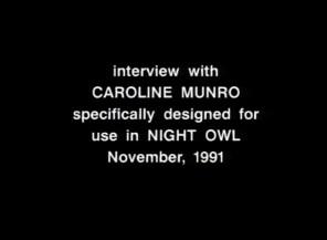 Night Owl archival Caroline Munro interview 1