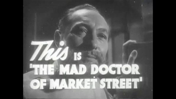 The Mad Doctor of Market Street trailer 1