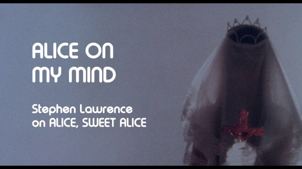Alice, Sweet Alice Stephen Lawrence interview 1