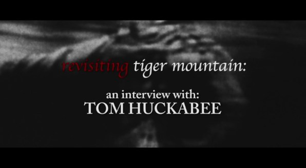 Taking Tiger Mountain Tom Huckabee revisited interview 1