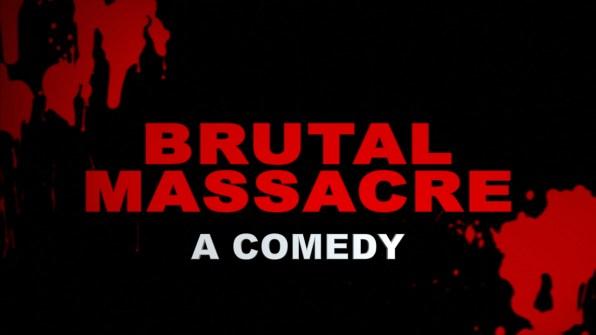 Brutal Massacre Trailer