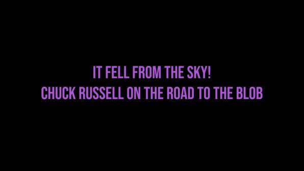 The Blob Chuck Russell interview part 1 cap 1