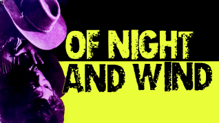 Of Night and Wind Feature