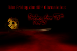 The Friday the 13th Chronicles Friday the 13th Part IV