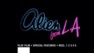 Alien from L.A. Blu-ray menu