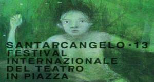 Santarcangelo dei Teatri 2013