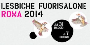 Lesbiche Fuori Salone 2014