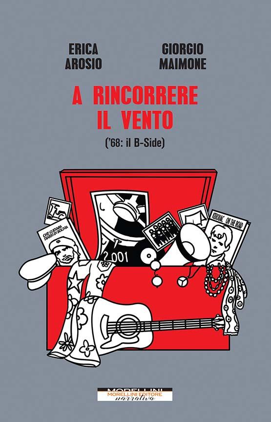 """In libreria """"A rincorrere il vento"""" di Erica Arosio e Giorgio Maimone"""