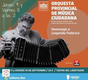Homenaje a Leopoldo Federico por la Orquesta Provincial de Música Ciudadana