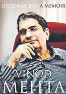 Vinod Mehta, Lucknow Boy. A Memoir, New Delhi, Penguin, 2011, 333 de pagini