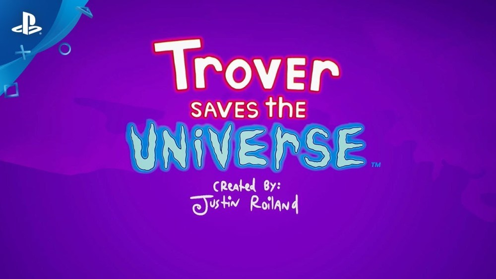 E3 2018 Trover Saves The Universe Del Creador De Rick And Morty