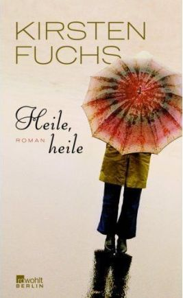 Heile, heile (2008)