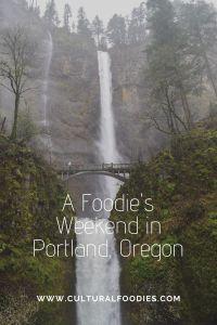 A Foodie's Weekend in Portland, Oregon