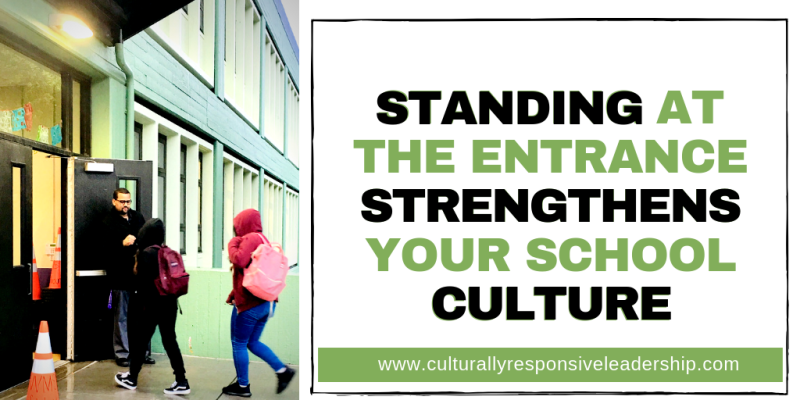 Greeting Students Strengthens School Culture - Culturally Responsive Leadership