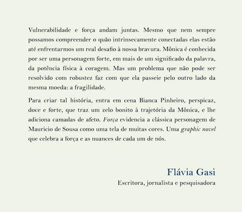 Texto da capa assinado pela jornalista, escritora e pesquisadora, Flávia Gasi. Incrível.