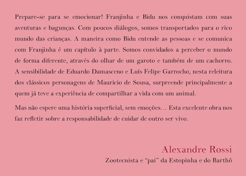 Texto da contra capa escrito pelo zootecnista Alexandre Rossi.