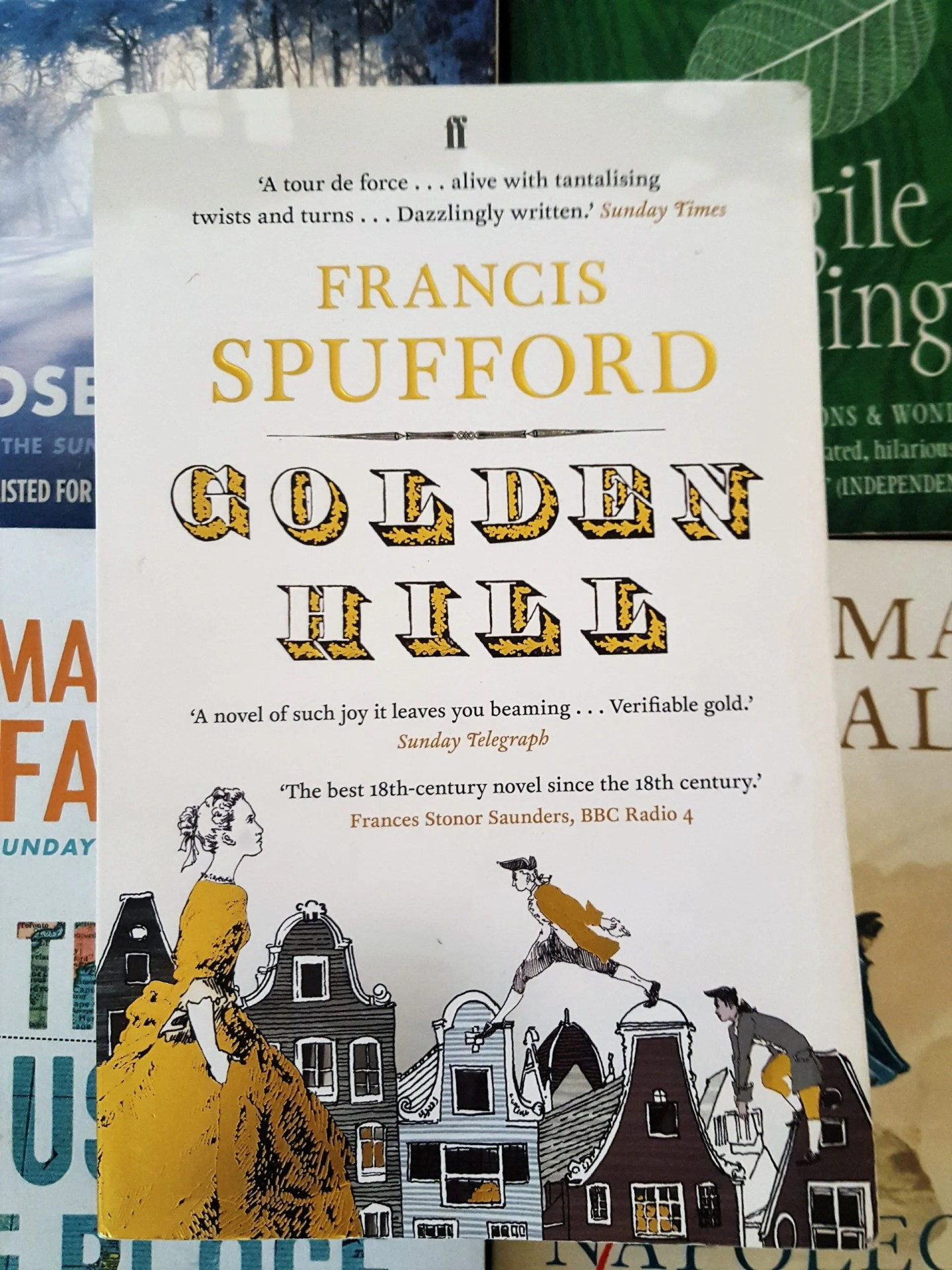 BOOK REVIEW: GOLDEN HILL by Francis Spufford