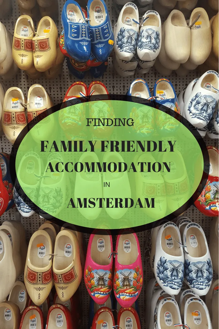 Family Friendly Accommodation in Amsterdam