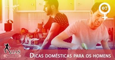 Dicas Domésticas para os Homens