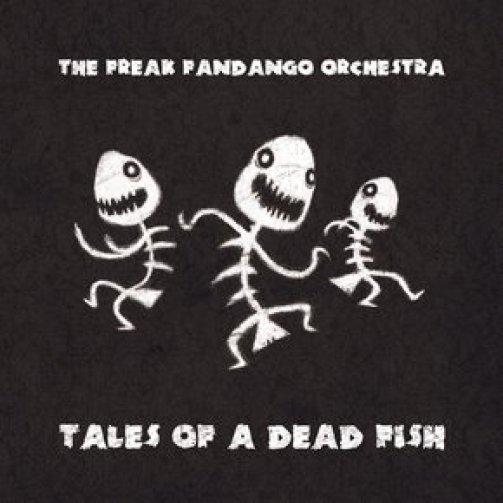 scale2Fimages2Falbums2FThe Freak Fandango Orchestra   Tales Of A Dead Fish   2012020325233354.w 290.h 290.m crop.a center.v top - Fermata Podcast #24 – Conteúdo Musical para Internet