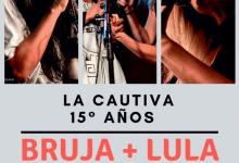Photo of Bruja + Lula en el Cumple de La Cautiva