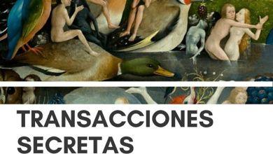 Photo of Transacciones Secretas