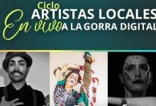 """Photo of """"Artistas locales a la Gorra Digital"""""""