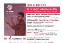 """Photo of Ciclo de diálogos """"Yo no quiero volverme tan locx"""
