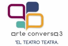 "Photo of Arte Conversa 3 ""El Teatro teatra."