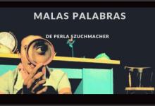 Photo of MALAS PALABRAS – TEATRO