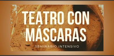 Photo of SEMINARIO INTENSIVO DE TEATRO CON MÁSCARAS