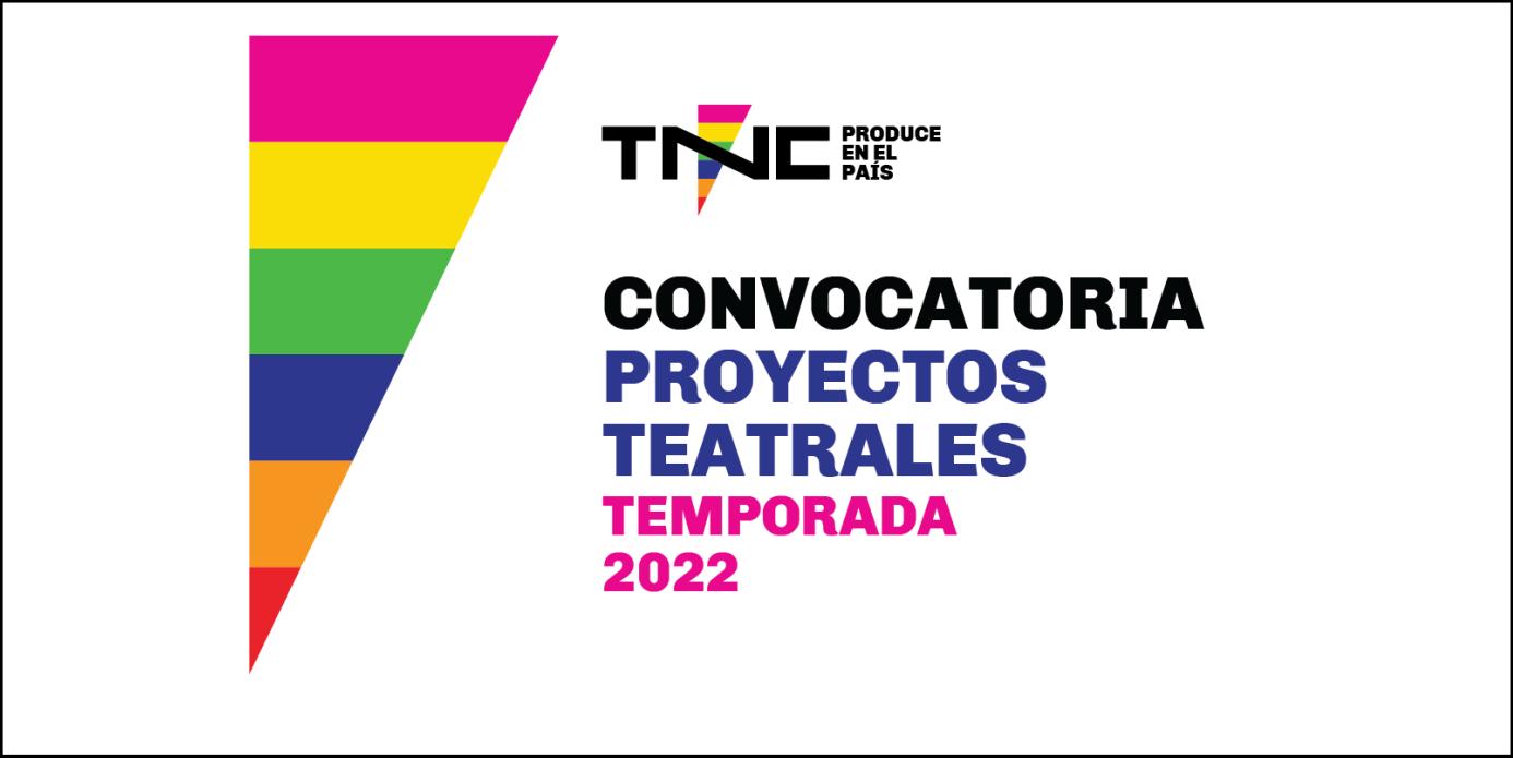 """EL TEATRO NACIONAL CERVANTES LANZA SU CONVOCATORIA """"TNC PRODUCE EN EL PAÍS""""-TEMPORADA 2022"""