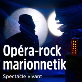 Opéra-rock Marionnetik