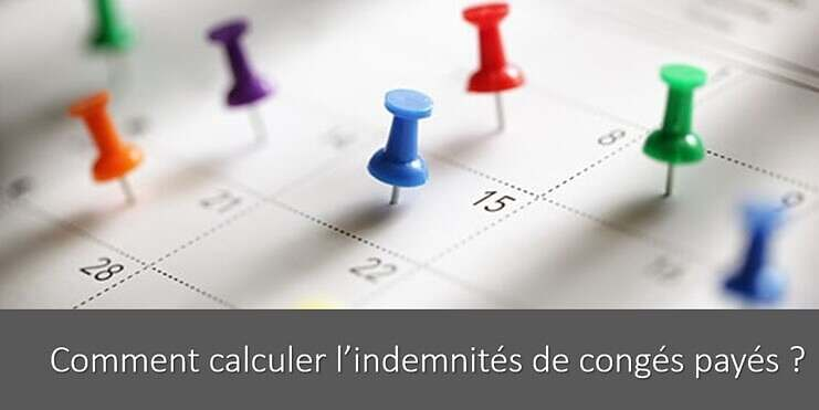 calculer-indemnites-conges-payes-calcul-exemple