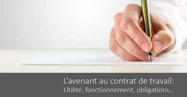 avenant-contrat-travail-utilite-fonctionnement-obligations
