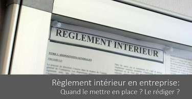 reglement-interieur-entreprise-mise-en-place-redaction-contenu