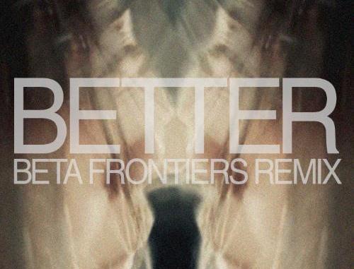 Odonis Odonis Better Beta Frontiers Remix