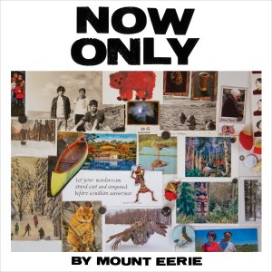 Mount Eerie Now Only cover art