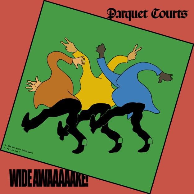 Parquet Court Wide Awake! cover art