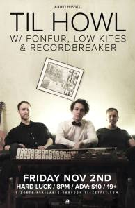 Til Howl w/ Fonfur, Low Kites & Recordbreaker @ Hard Luck Bar
