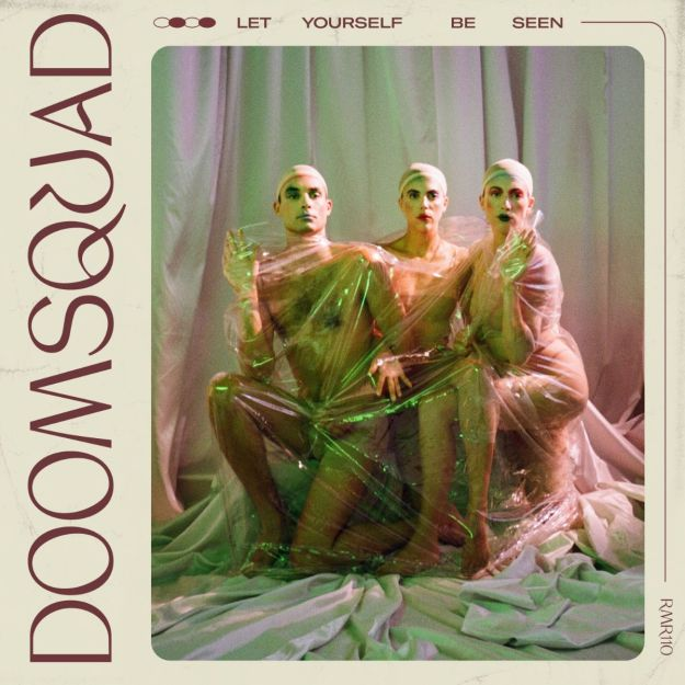 DOOMSQUAD Let Yourself Be Seen cover