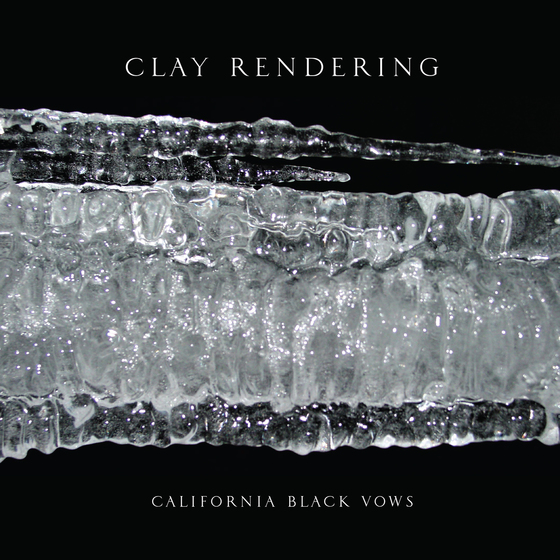 Clay Rendering California Black Vows album artwork
