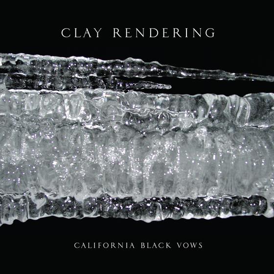 Clay Rendering California Black Vows album artwork
